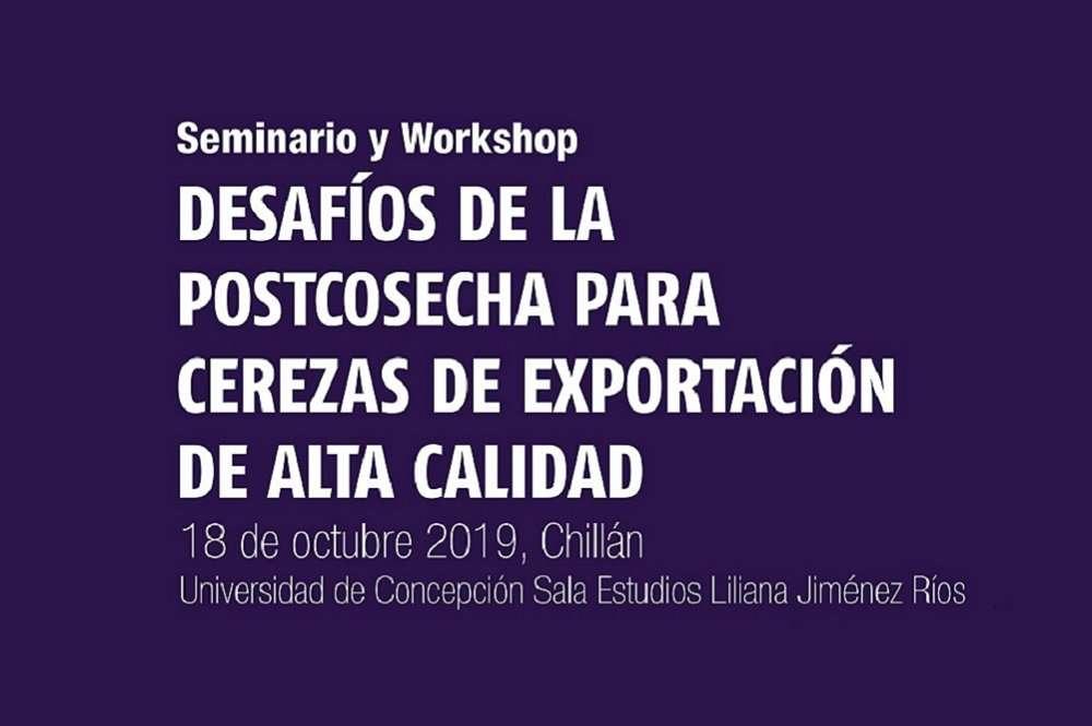 Seminario y Workshop: Desafíos de la Postcosecha para Cerezas de Exportación de Alta Calidad